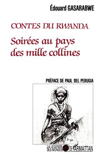9782738402738: Soirées au pays des mille collines: Contes du Rwanda (Le?gende des mondes) (French Edition)