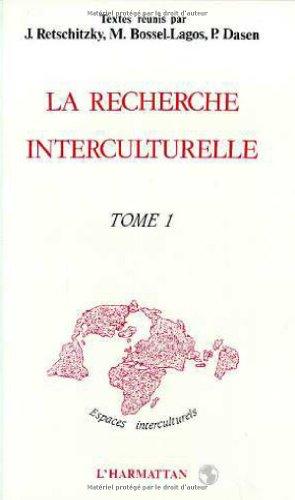 9782738403452: La recherche interculturelle: Actes du deuxieme colloque de l'ARIC, tome 1 (French Edition)