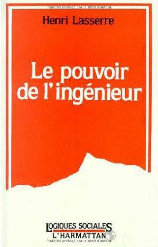 """Le pouvoir de l'ingenieur (Collection """"Logiques sociales""""): Lasserre, Henri"""