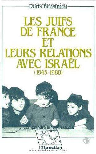9782738403780: Les Juifs de France et leurs relations avec Isra�l (1945-1988)