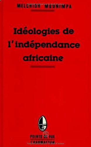 9782738404305: Ideologies de l'independance africaine (Points de vue) (French Edition)