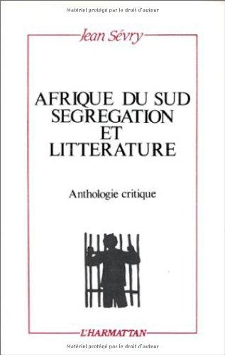 9782738404398: Afrique du Sud, s�gr�gation et litt�rature : Anthologie critique