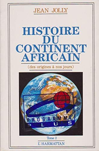 9782738404565: Histoire du continent africain. Tome 2