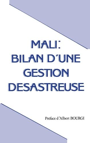 9782738404831: Mali: Bilan d'une gestion desastreuse (French Edition)
