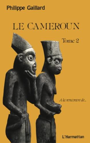 9782738405104: Le Cameroun, tome 2