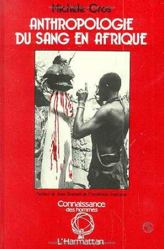 9782738405753: Anthropologie du sang en Afrique : Essai d'h�matologie symbolique chez les Lobi du Burkina Faso et de C�te-d'Ivoire