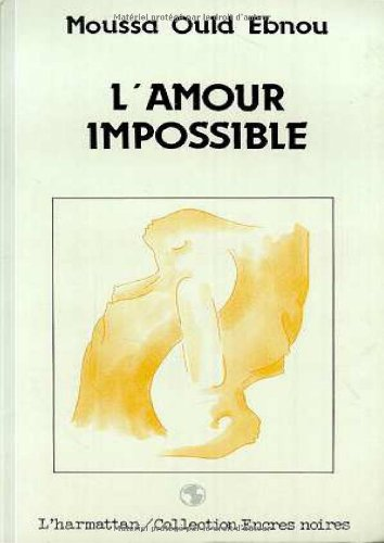 9782738406040: L'amour impossible: Roman (Collection Encres noires) (French Edition)