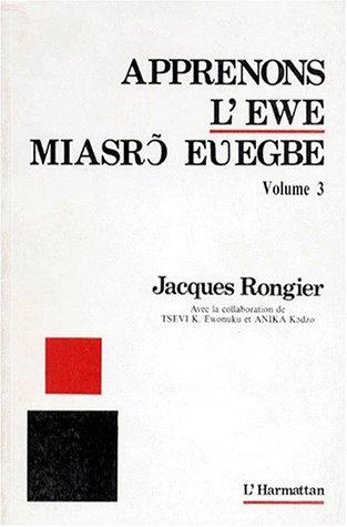 9782738407573: APPRENONS L'EWE. Volume 3