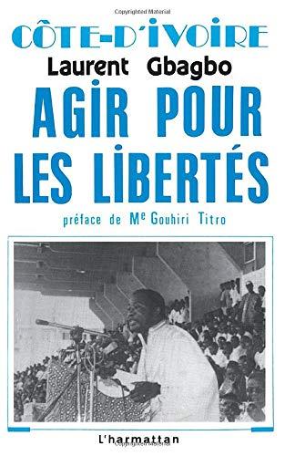 9782738407696: Côte d'Ivoire : Agir pour les libertés