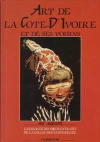9782738409782: Art de la Côte d'Ivoire et de ses voisins x. Catalogue des objets, extraits de la collection Guenneguez