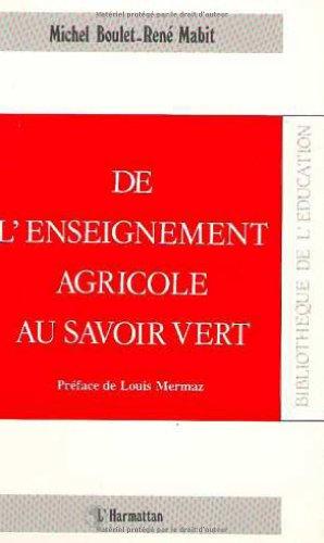 9782738409881: De l'enseignement agricole au savoir vert (Collection Bibliotheque de l'education) (French Edition)
