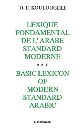 LEXIQUE FONDAMENTAL DE L'ARABE STANDARD MODERNE. BASIC: KOULOUGHLI LYDIE