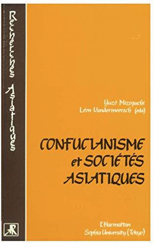 Confucianisme et sociétés asiatiques: Yuzô Mizoguchi; Léon
