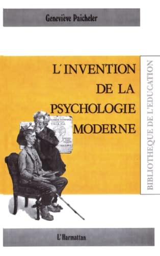 9782738411068: L'invention de la psychologie moderne (Collection Bibliothèque de l'éducation) (French Edition)