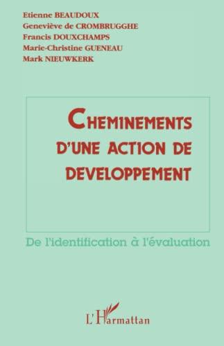 9782738411228: Cheminements d'une action de développement, de l'identification à l'évaluation