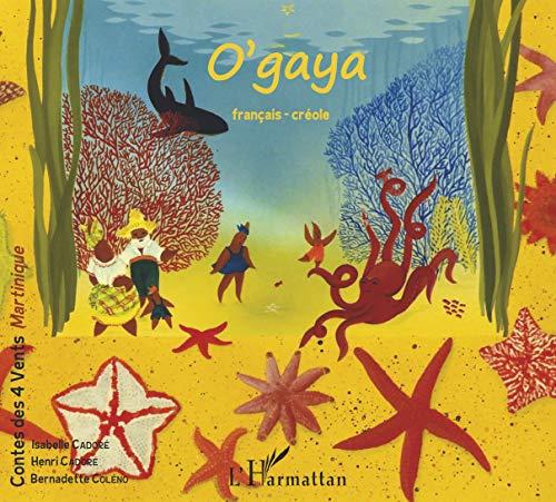 9782738412089: O'gaya: Conte bilingue français-créole (Antilles)