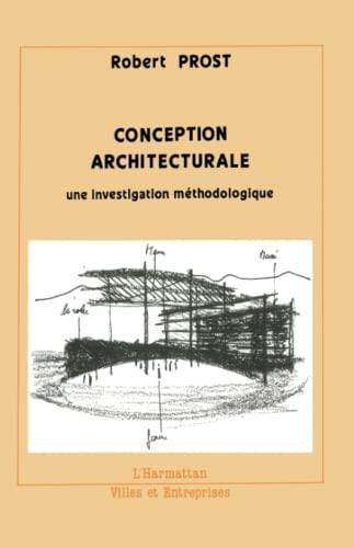 9782738412409: Conception architecturale: Une investigation methodologique (Collection