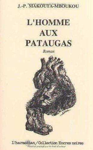L'homme-aux-pataugas: Roman (Collection Encres noires) (French Edition): Makouta-Mboukou, Jean...