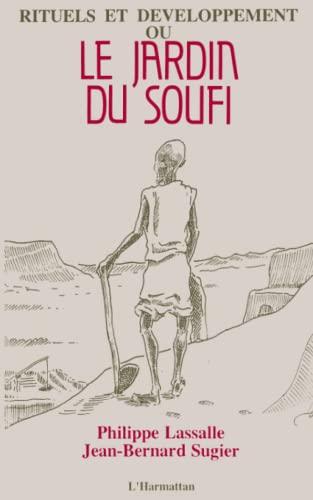 9782738413079: Rituels et développement, ou, Le jardin du soufi