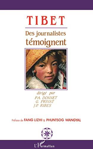 9782738413147: Tibet: Des journalistes t�moignent