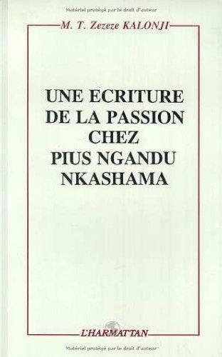 9782738413291: Une écriture de la passion chez Pius Ngandu Nkashama