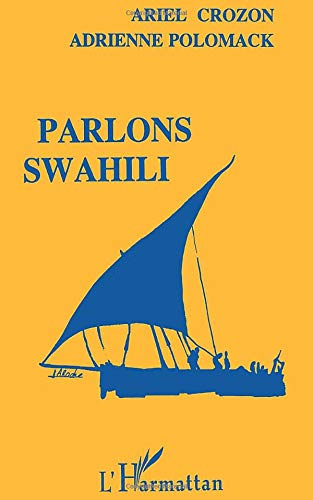 9782738413444: Parlons swahili: Langue et culture (French Edition)