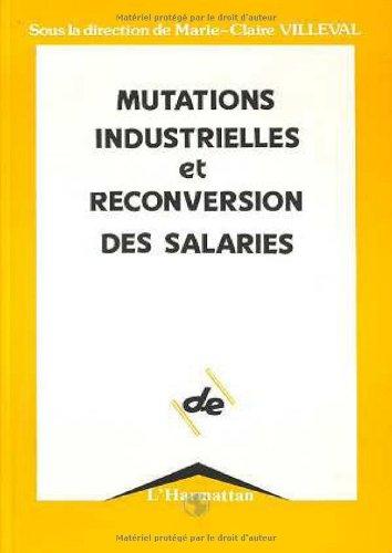 9782738413529: Mutations industrielles et reconversion des salari�s