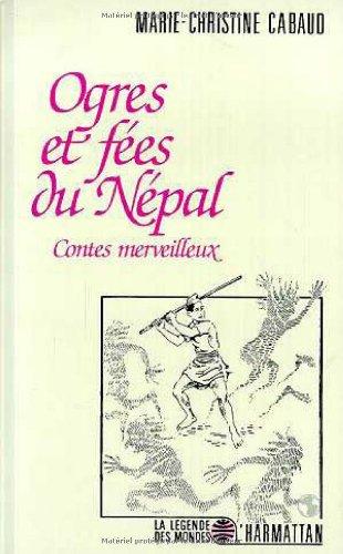 9782738413611: Ogres et f�es du N�pal. Contes merveilleux