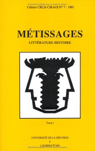 9782738413635: Metissages (Cahiers CRLH-CIRAOI) (French Edition)