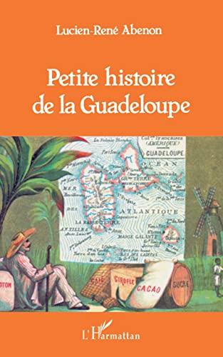 9782738414243: Petite histoire de la Guadeloupe