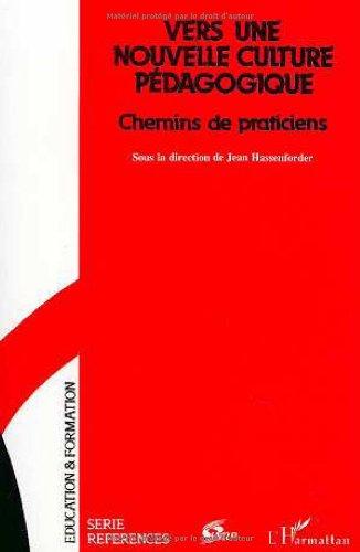 9782738415202: Vers une Nouvelle Culture Pedagogique (French Edition)