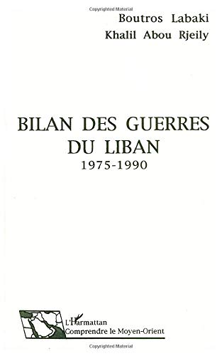 9782738415257: Bilan des guerres du Liban, 1975-1990 (Collection