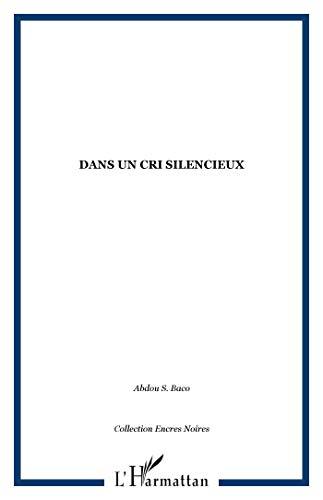 9782738415479: Dans un cri silencieux: Roman (Collection Encres noires) (French Edition)