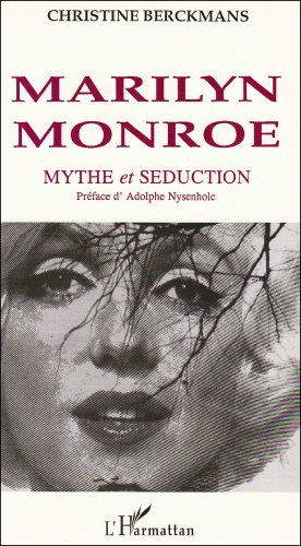 9782738415714: Marilyn Monroe: Mythe et seduction (Collection Logiques sociales) (French Edition)