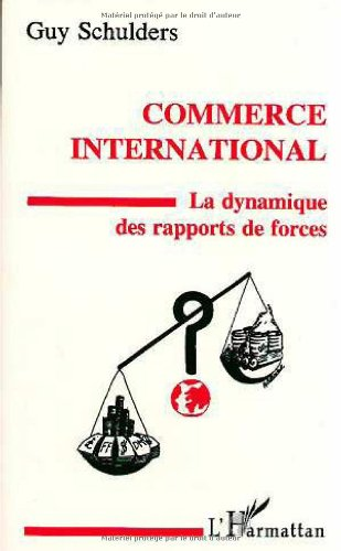 9782738416445: Commerce international: La dynamique des rapports de forces (French Edition)