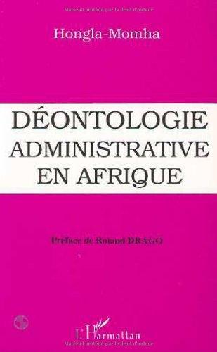 9782738417343: Deontologie administrative en Afrique (French Edition)