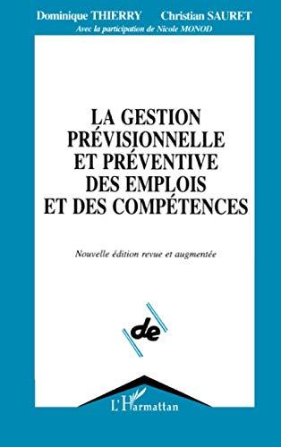 9782738417992: La Gestion prévisionnelle et préventive des emplois et des compétences