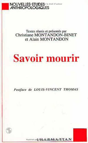 9782738418395: Savoir mourir (Collection Nouvelles etudes anthropologiques) (French Edition)