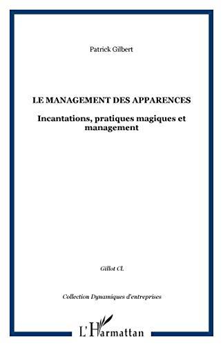 9782738419712: Management des Apparences (Incantations Pratiques Magi (French Edition)