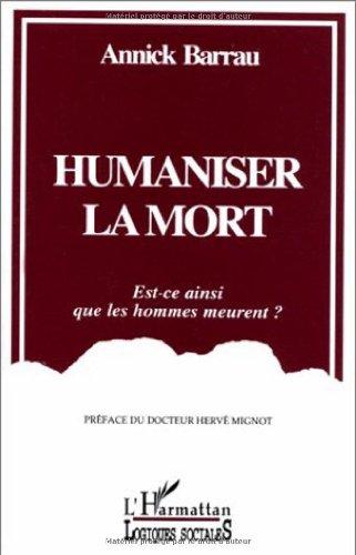 9782738419750: Humaniser la mort