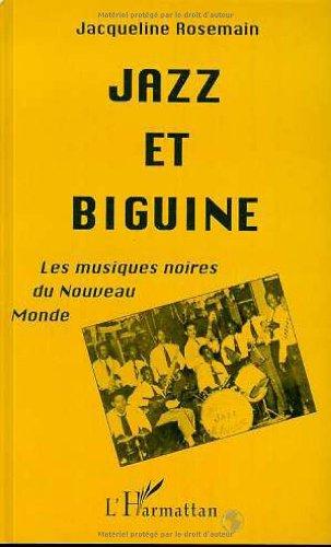 9782738419958: Jazz et biguine : les musiques noires du Nouveau Monde
