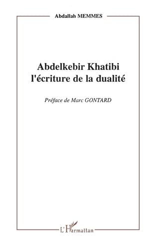 Abdelkebir Khatibi: L'?criture de la dualit?: Memmes, Abdallah