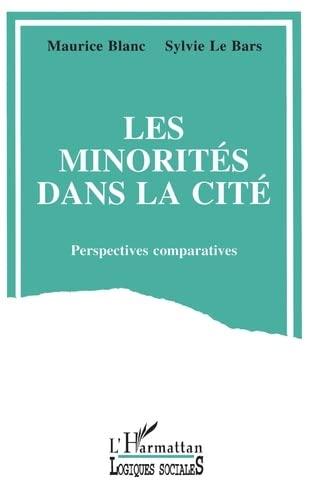 Les minorites dans la cite : perspectives: Blanc, Maurice