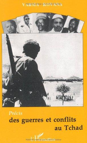 9782738421104: Precis des guerres et conflits au Tchad (French Edition)