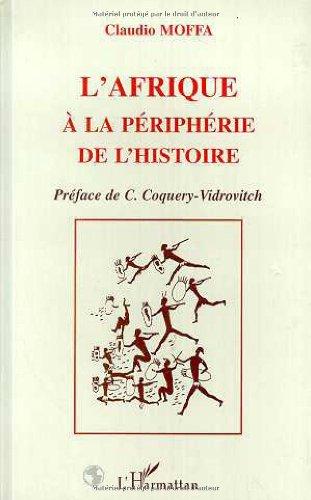 9782738423504: L'Afrique à la périphérie de l'histoire