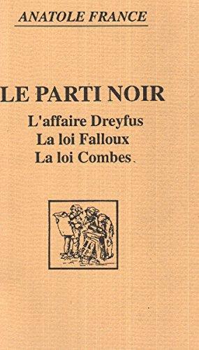 Le parti noir: Anatole France