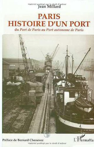 9782738425232: Paris, histoire d'un port: Du Port de Paris au Port autonome de Paris (French Edition)