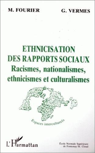 9782738425355: ETHNICISATION DES RAPPORTS SOCIAUX (Espaces interculturels)