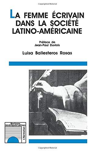 9782738426017: La femme écrivain dans la société latino-américaine