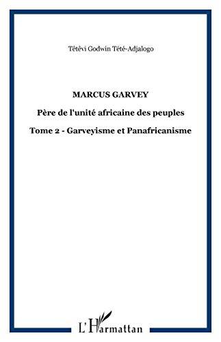 9782738426543: Marcus Garvey : Père de l'unité africaine des peuples